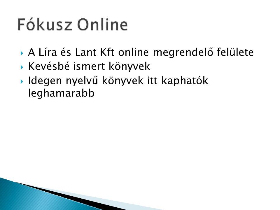 Fókusz Online A Líra és Lant Kft online megrendelő felülete