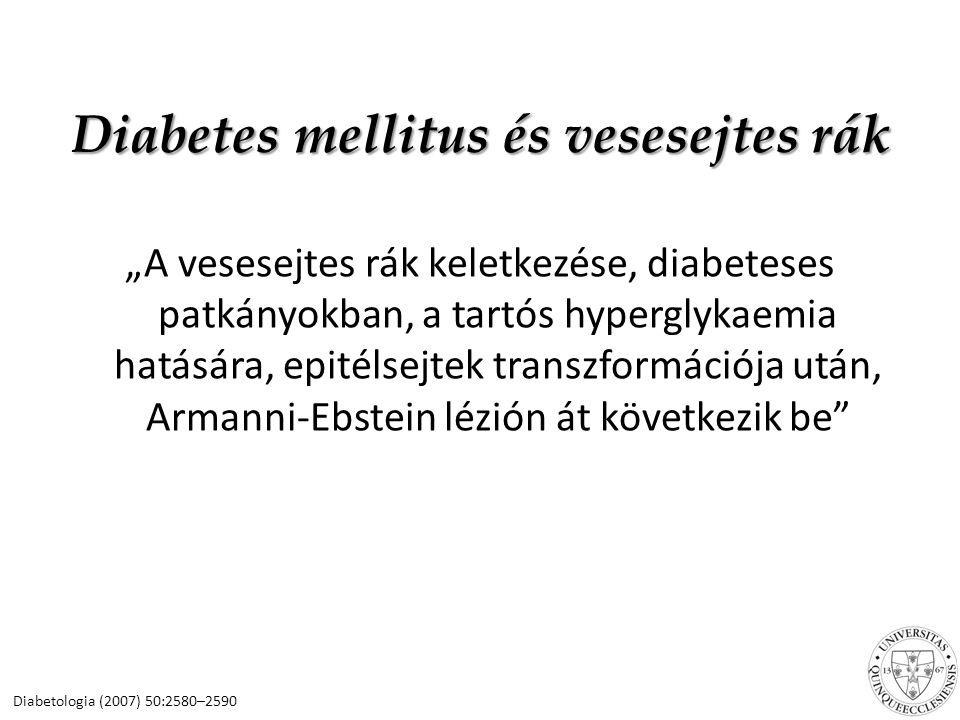 Diabetes mellitus és vesesejtes rák