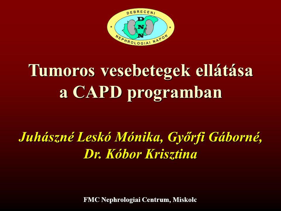 Tumoros vesebetegek ellátása a CAPD programban