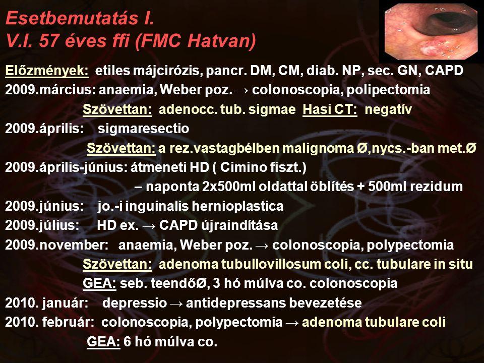 Esetbemutatás I. V.I. 57 éves ffi (FMC Hatvan)