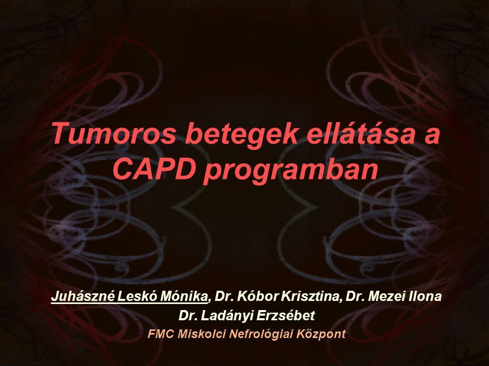 Tumoros betegek ellátása a CAPD programban