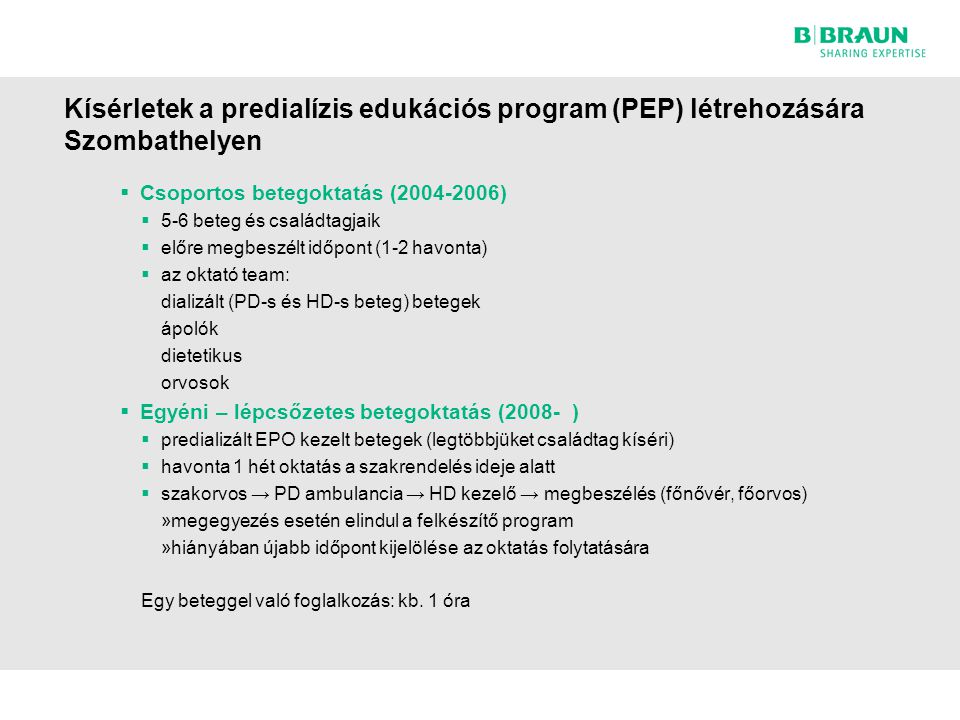 Kísérletek a predialízis edukációs program (PEP) létrehozására Szombathelyen