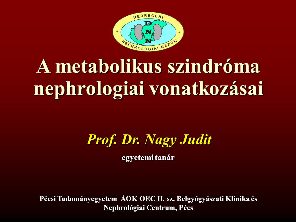 A metabolikus szindróma nephrologiai vonatkozásai