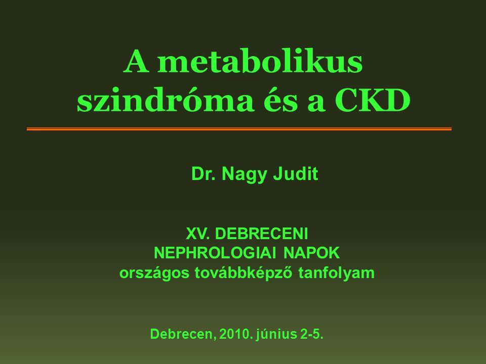 A metabolikus szindróma és a CKD