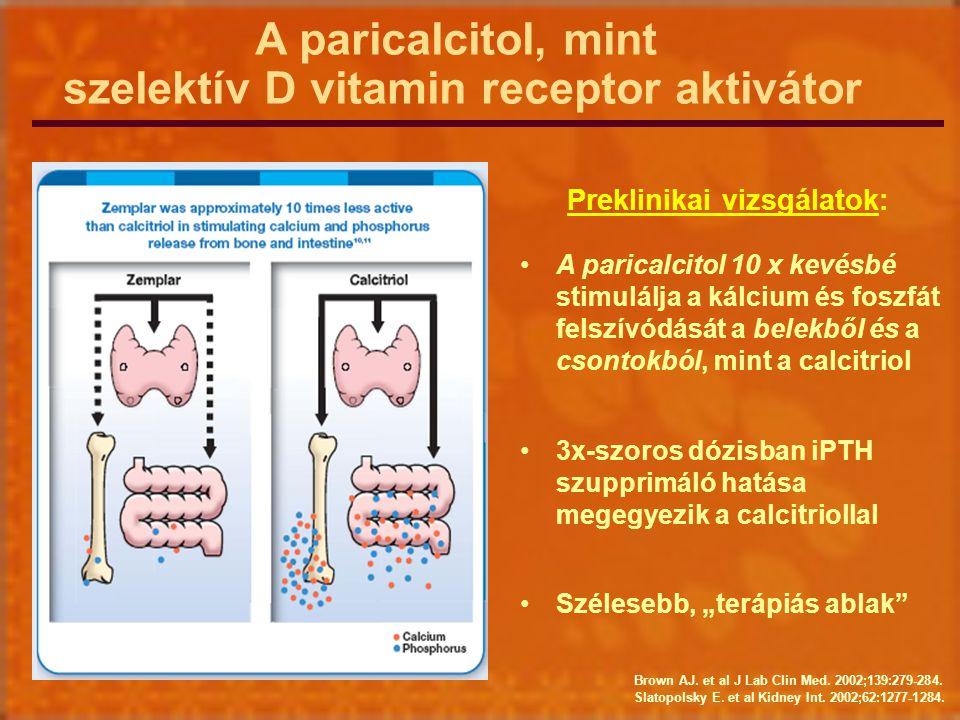A paricalcitol, mint szelektív D vitamin receptor aktivátor