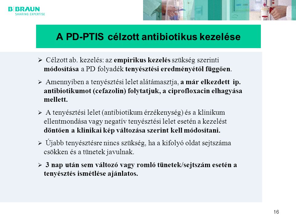 A PD-PTIS célzott antibiotikus kezelése
