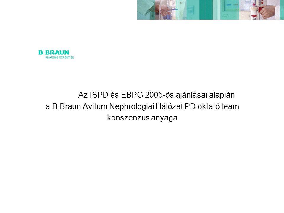 Az ISPD és EBPG 2005-ös ajánlásai alapján