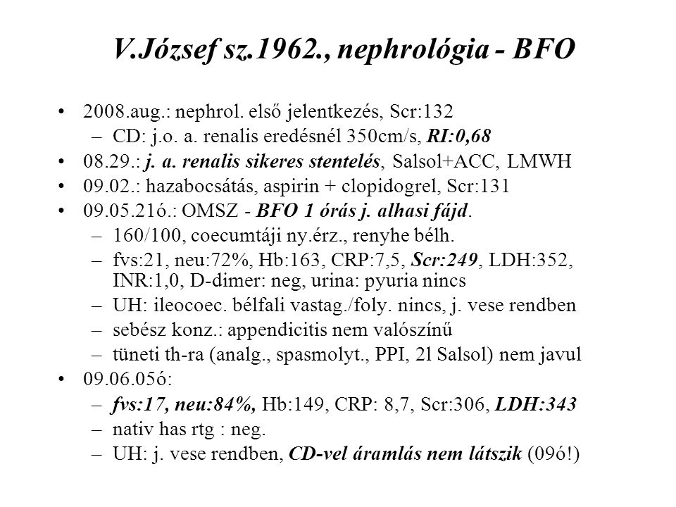 V.József sz.1962., nephrológia - BFO