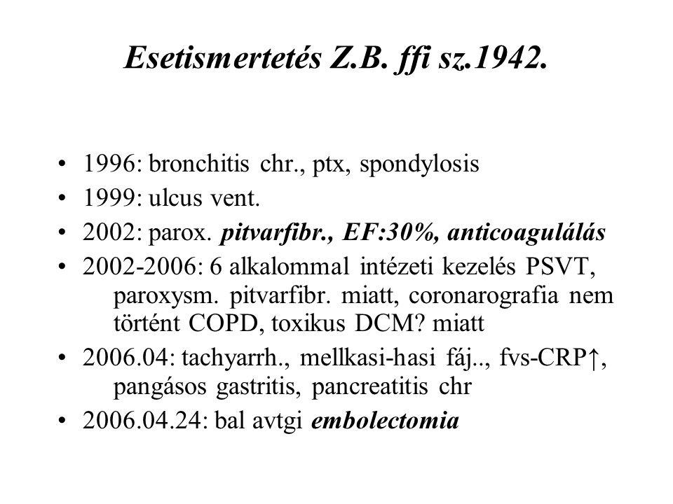 Esetismertetés Z.B. ffi sz.1942.