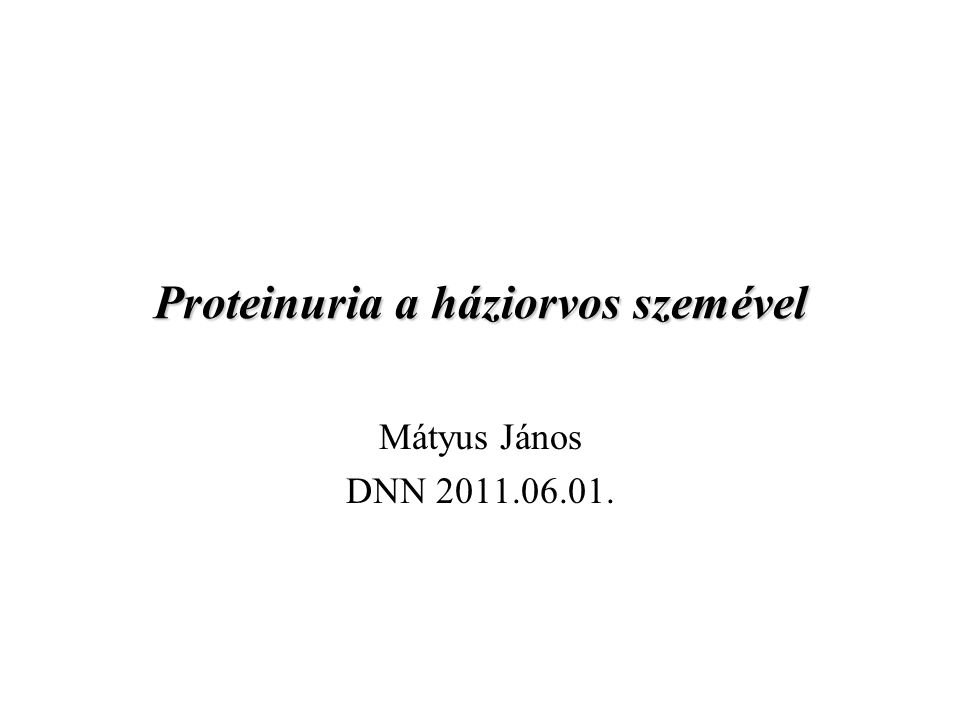 Proteinuria a háziorvos szemével