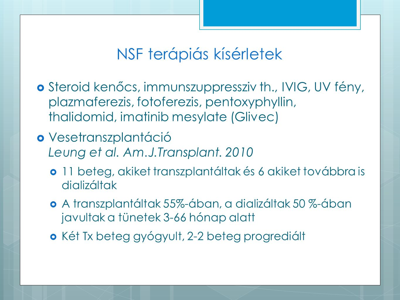 NSF terápiás kísérletek