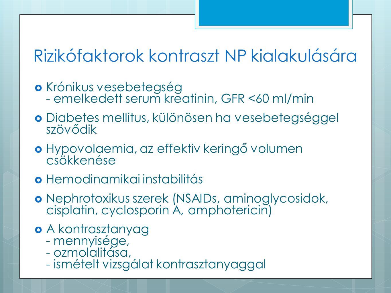 Rizikófaktorok kontraszt NP kialakulására