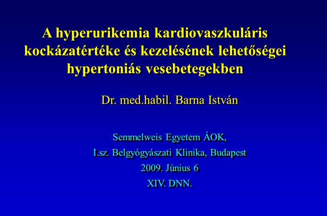 A hyperurikemia kardiovaszkuláris kockázatértéke és kezelésének lehetőségei hypertoniás vesebetegekben