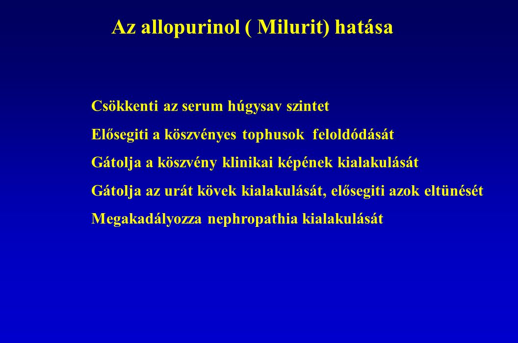 Az allopurinol ( Milurit) hatása