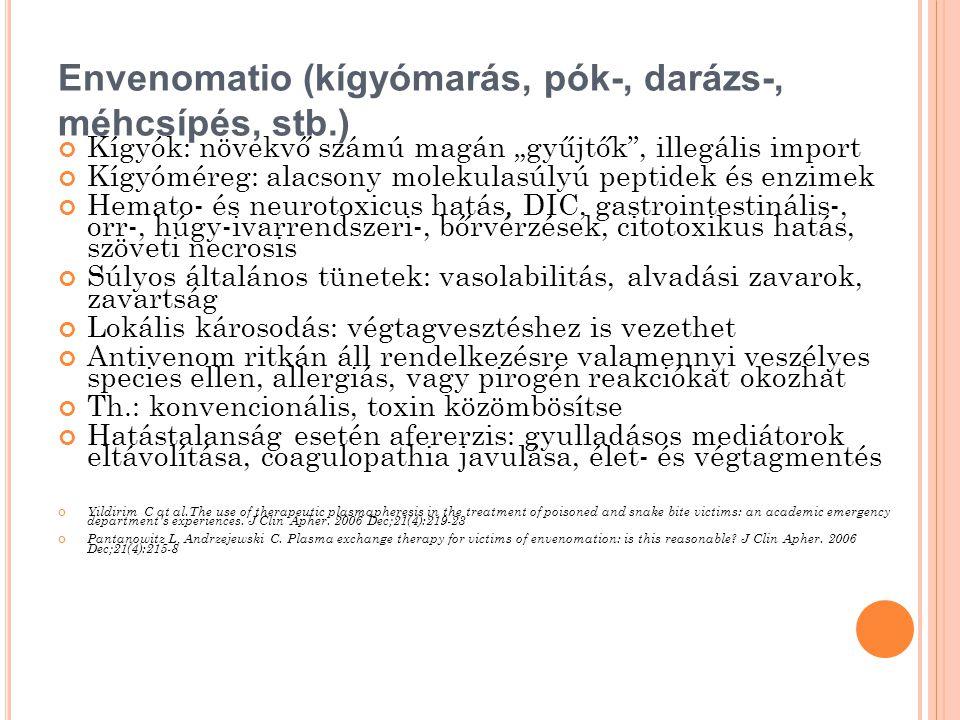 Envenomatio (kígyómarás, pók-, darázs-, méhcsípés, stb.)