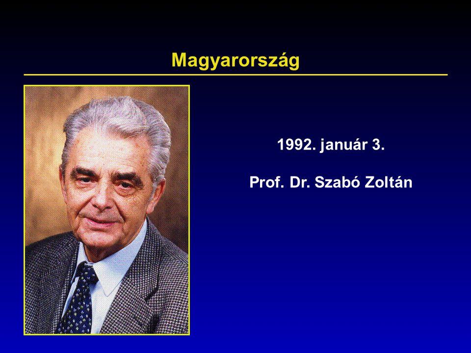 Magyarország 1992. január 3. Prof. Dr. Szabó Zoltán