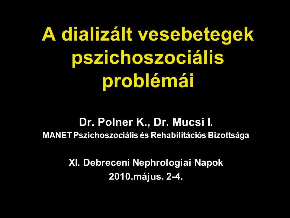 A dializált vesebetegek pszichoszociális problémái
