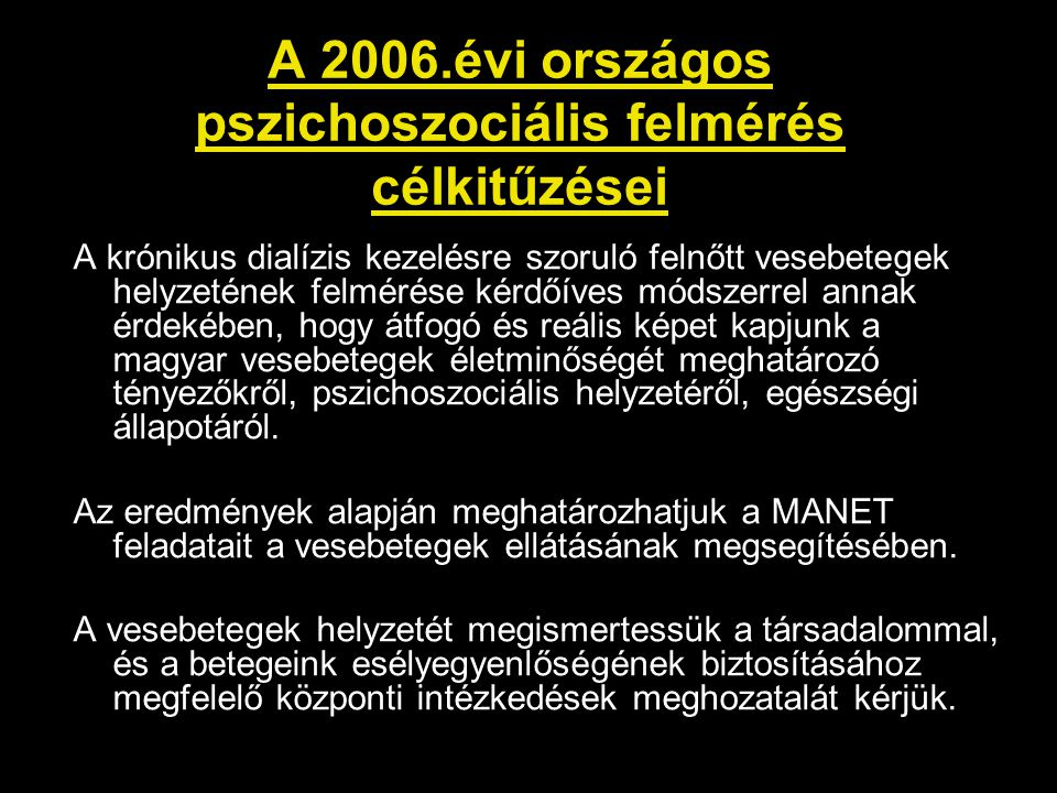 A 2006.évi országos pszichoszociális felmérés célkitűzései