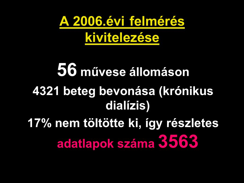 A 2006.évi felmérés kivitelezése