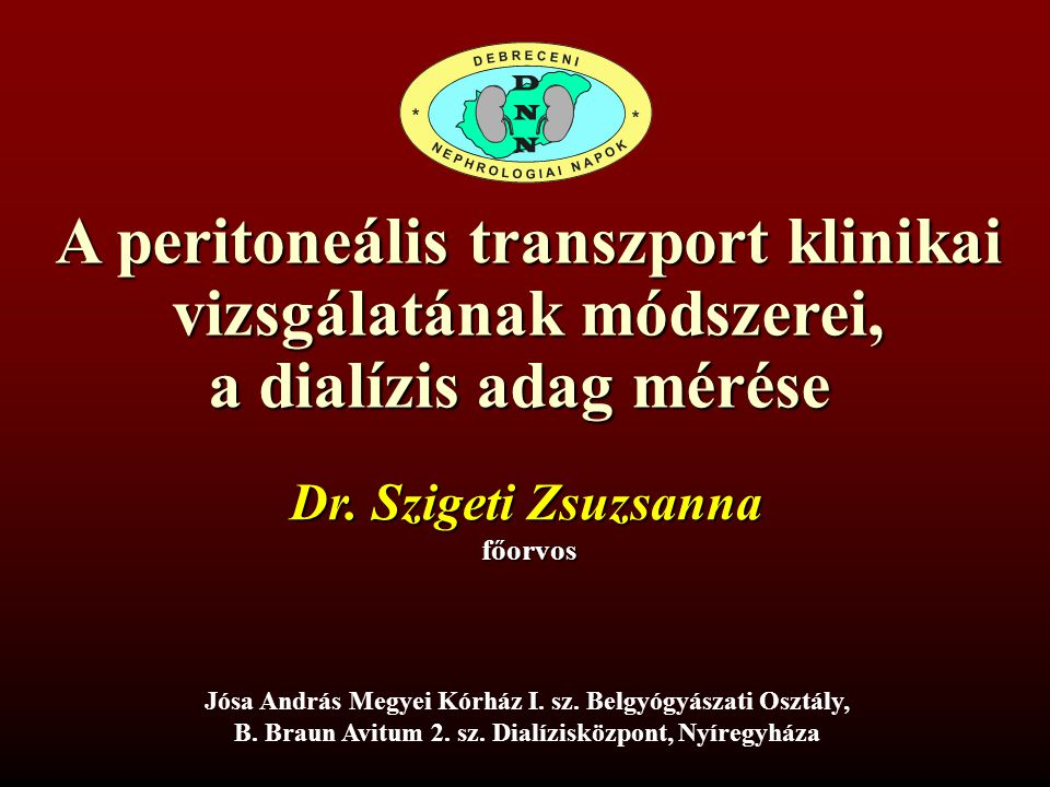 A peritoneális transzport klinikai vizsgálatának módszerei,