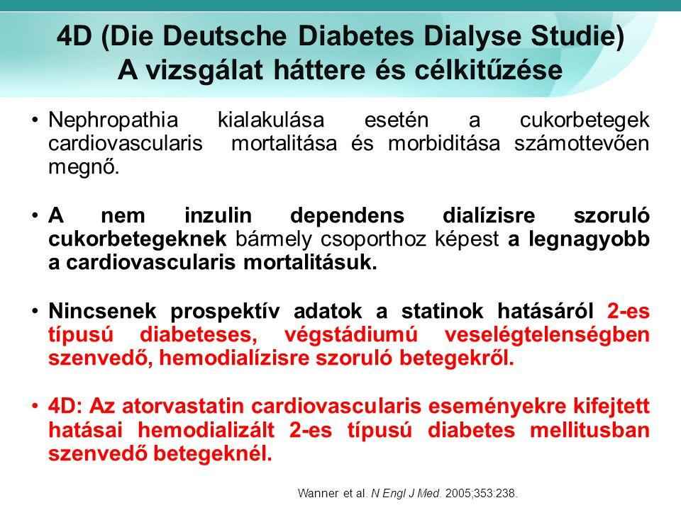 4D (Die Deutsche Diabetes Dialyse Studie) A vizsgálat háttere és célkitűzése