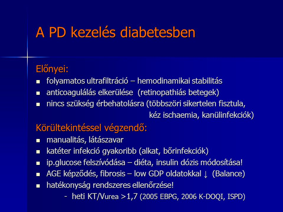 A PD kezelés diabetesben