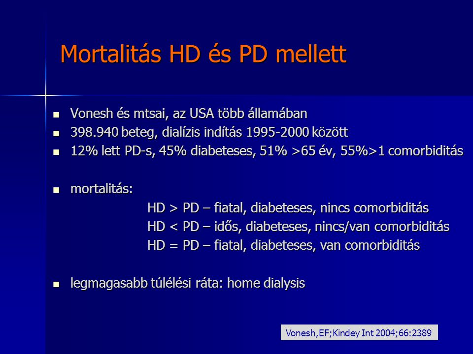 Mortalitás HD és PD mellett