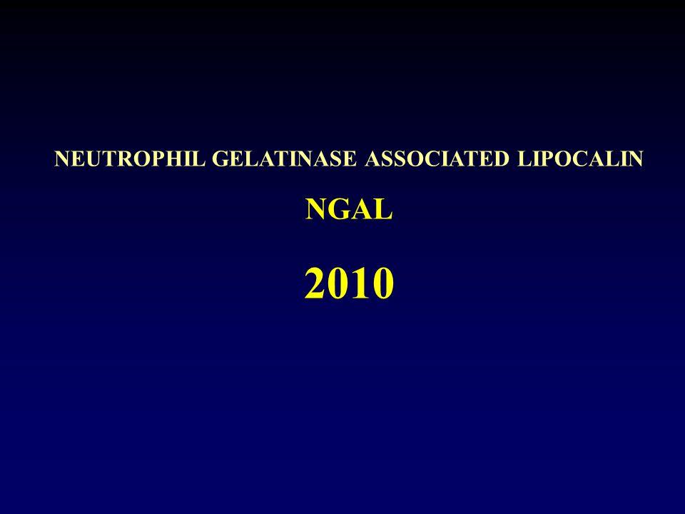 NEUTROPHIL GELATINASE ASSOCIATED LIPOCALIN