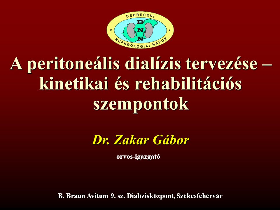 A peritoneális dialízis tervezése – kinetikai és rehabilitációs