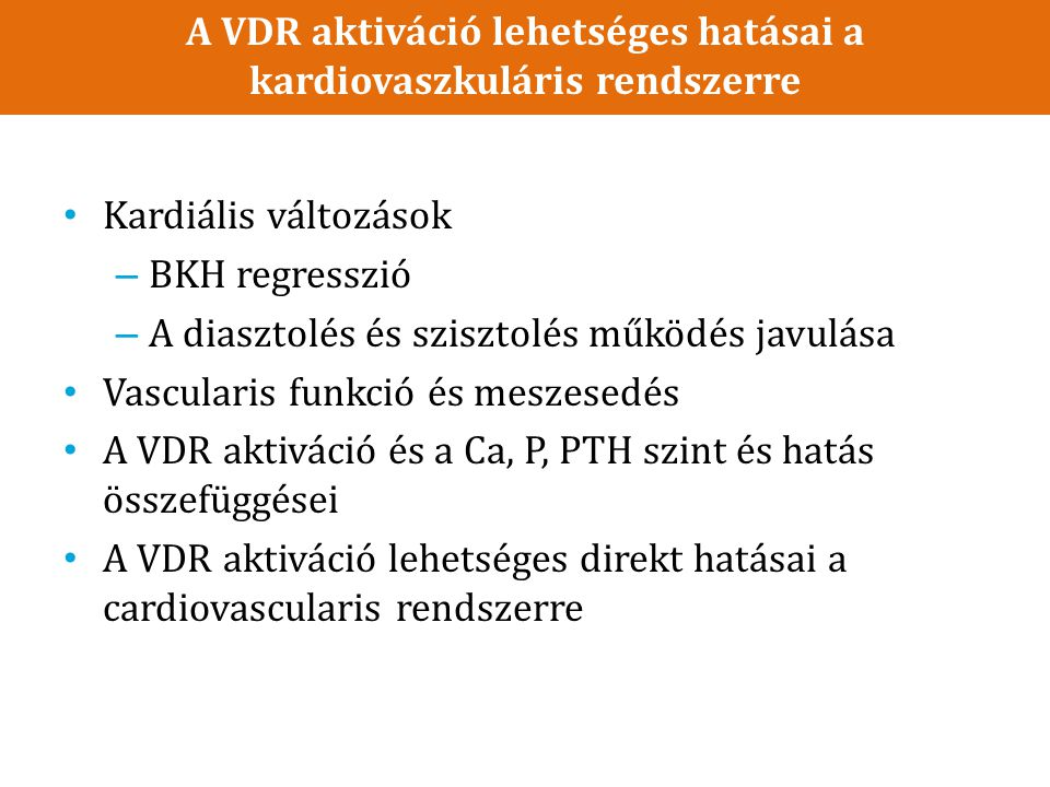 A VDR aktiváció lehetséges hatásai a kardiovaszkuláris rendszerre