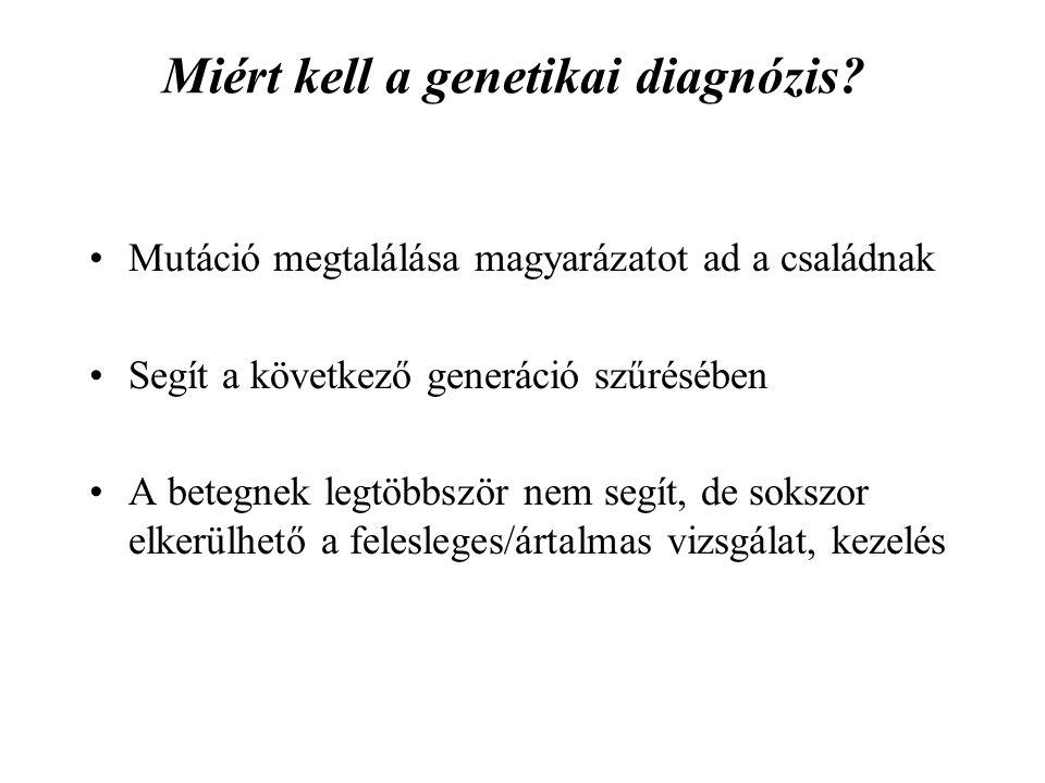 Miért kell a genetikai diagnózis