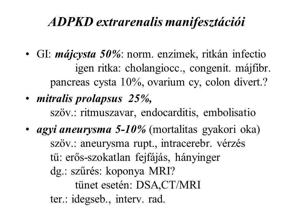 ADPKD extrarenalis manifesztációi