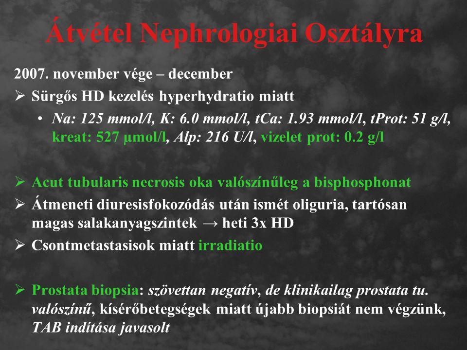 Átvétel Nephrologiai Osztályra