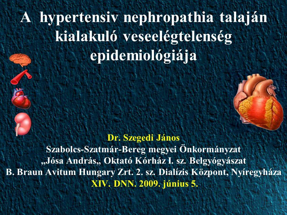 A hypertensiv nephropathia talaján kialakuló veseelégtelenség epidemiológiája