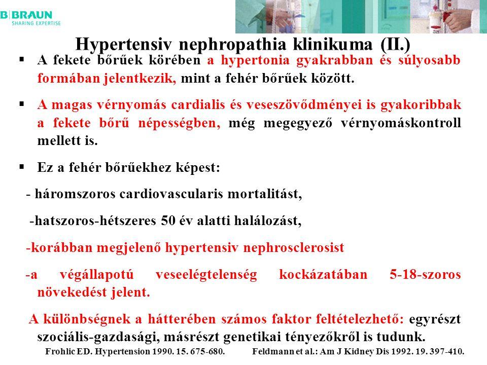 Hypertensiv nephropathia klinikuma (II.)