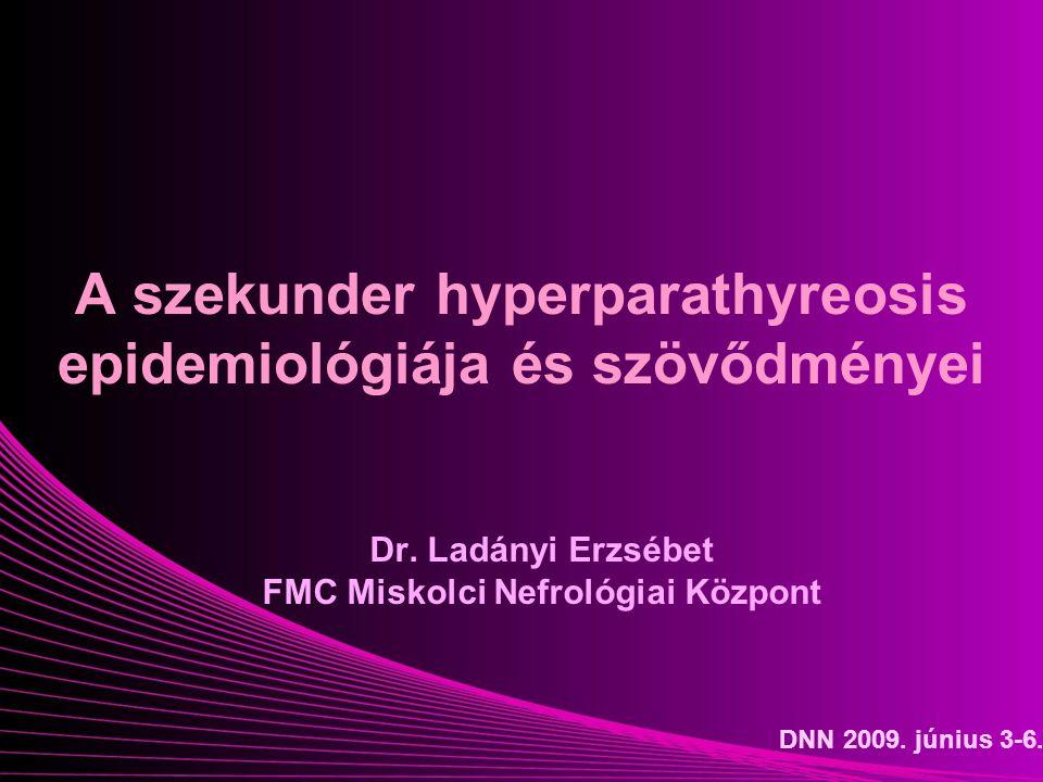 A szekunder hyperparathyreosis epidemiológiája és szövődményei