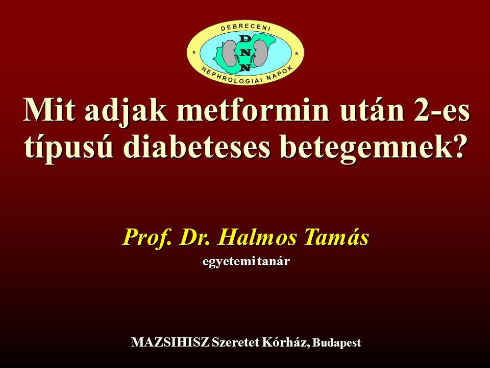 Mit adjak metformin után 2-es típusú diabeteses betegemnek