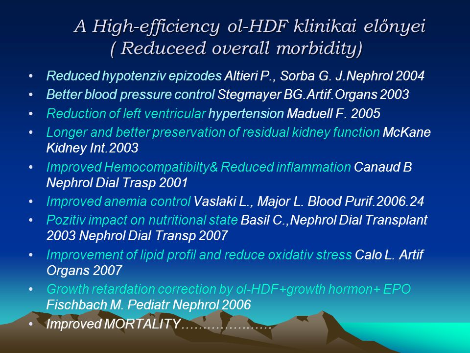 A High-efficiency ol-HDF klinikai előnyei ( Reduceed overall morbidity)