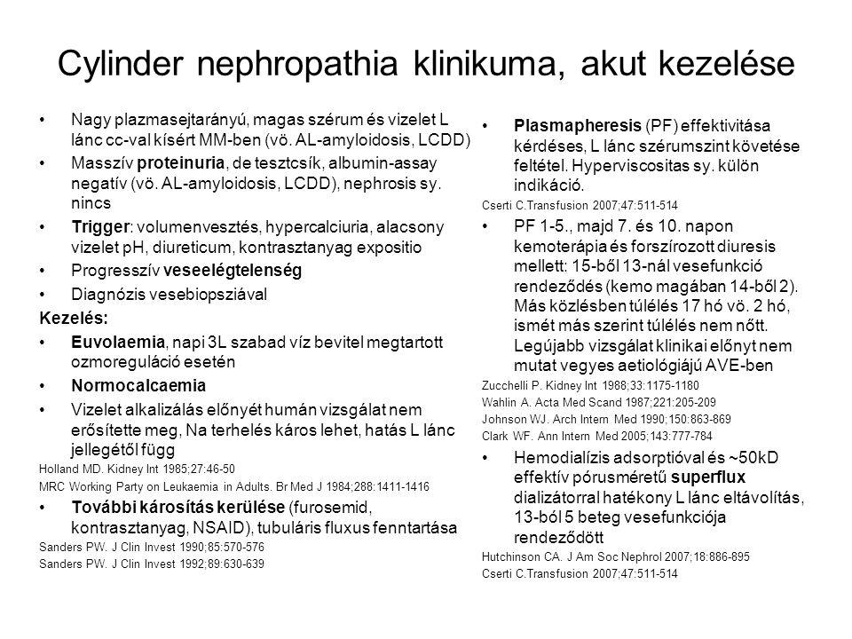 Cylinder nephropathia klinikuma, akut kezelése