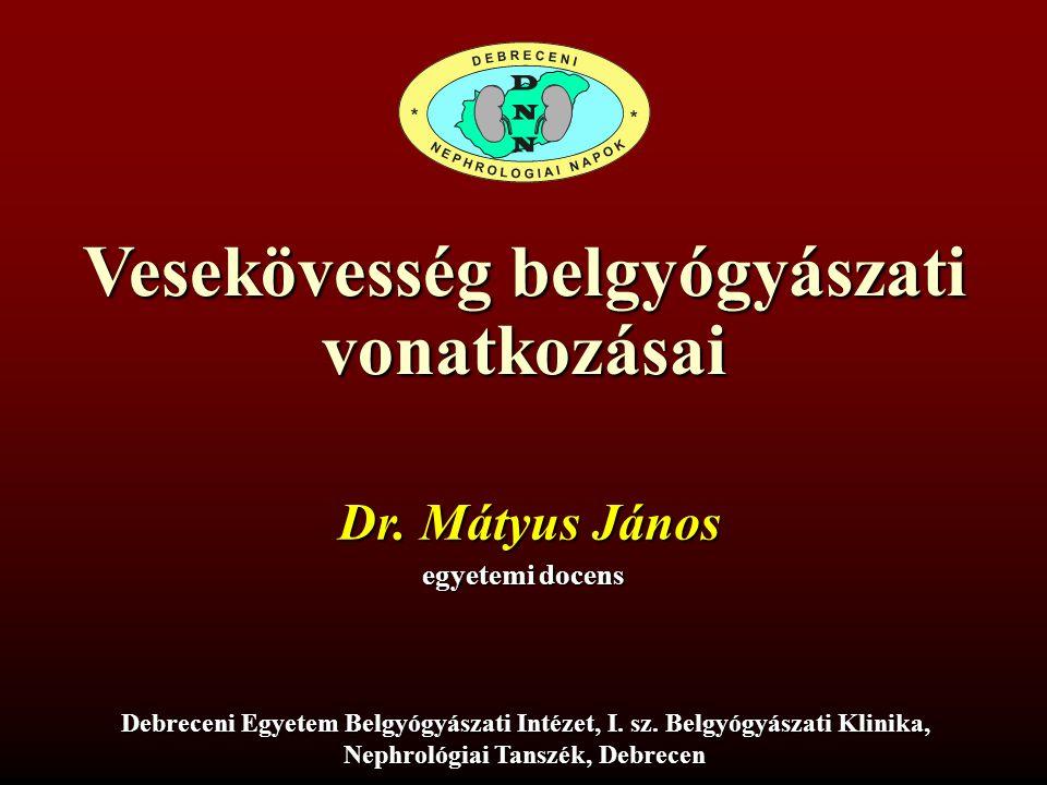 Vesekövesség belgyógyászati Nephrológiai Tanszék, Debrecen