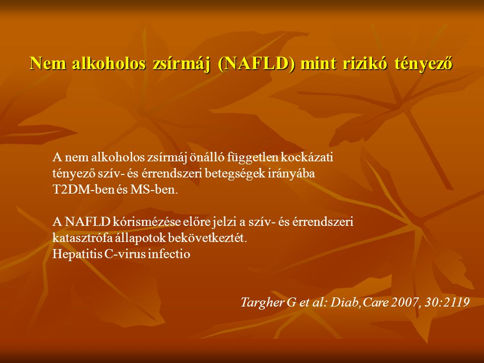 Nem alkoholos zsírmáj (NAFLD) mint rizikó tényező