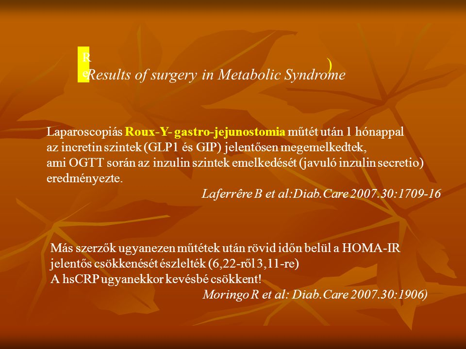 ) Results of surgery in Metabolic Syndrome Re