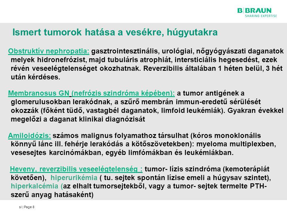 Ismert tumorok hatása a vesékre, húgyutakra