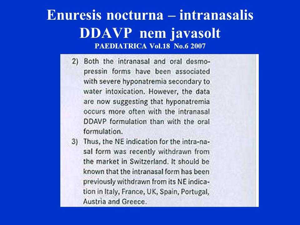 Enuresis nocturna – intranasalis DDAVP nem javasolt PAEDIATRICA Vol
