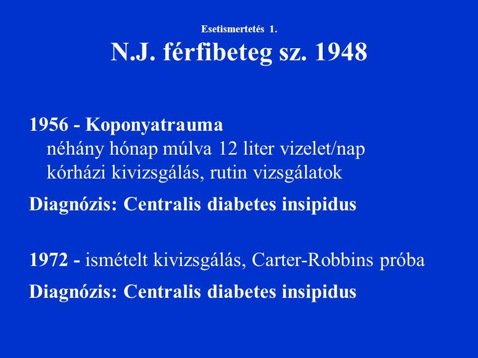 Esetismertetés 1. N.J. férfibeteg sz. 1948