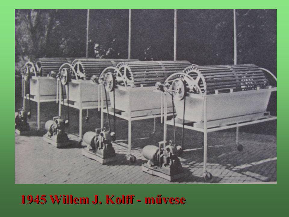1945 Willem J. Kolff - művese