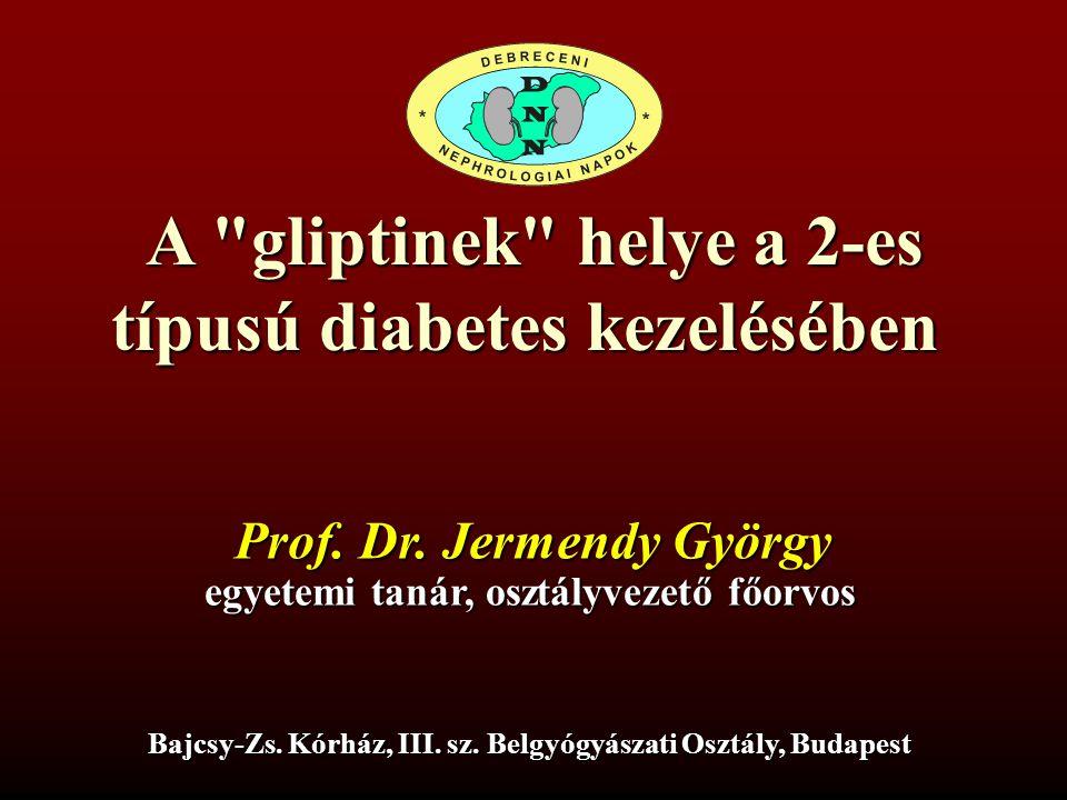 A gliptinek helye a 2-es típusú diabetes kezelésében