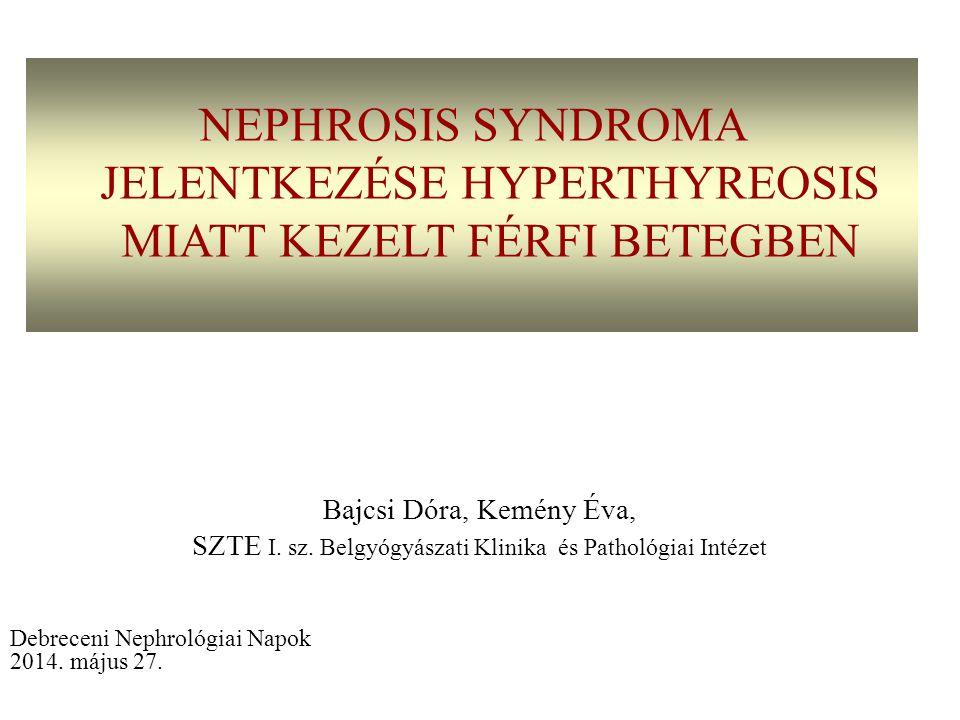 SZTE I. sz. Belgyógyászati Klinika és Pathológiai Intézet