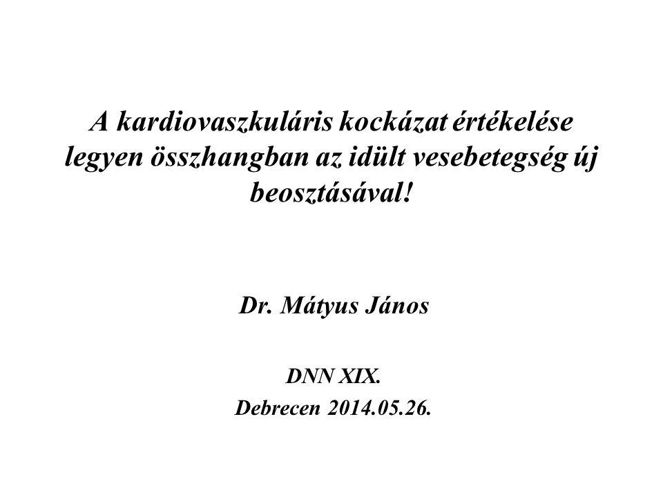 Dr. Mátyus János DNN XIX. Debrecen 2014.05.26.