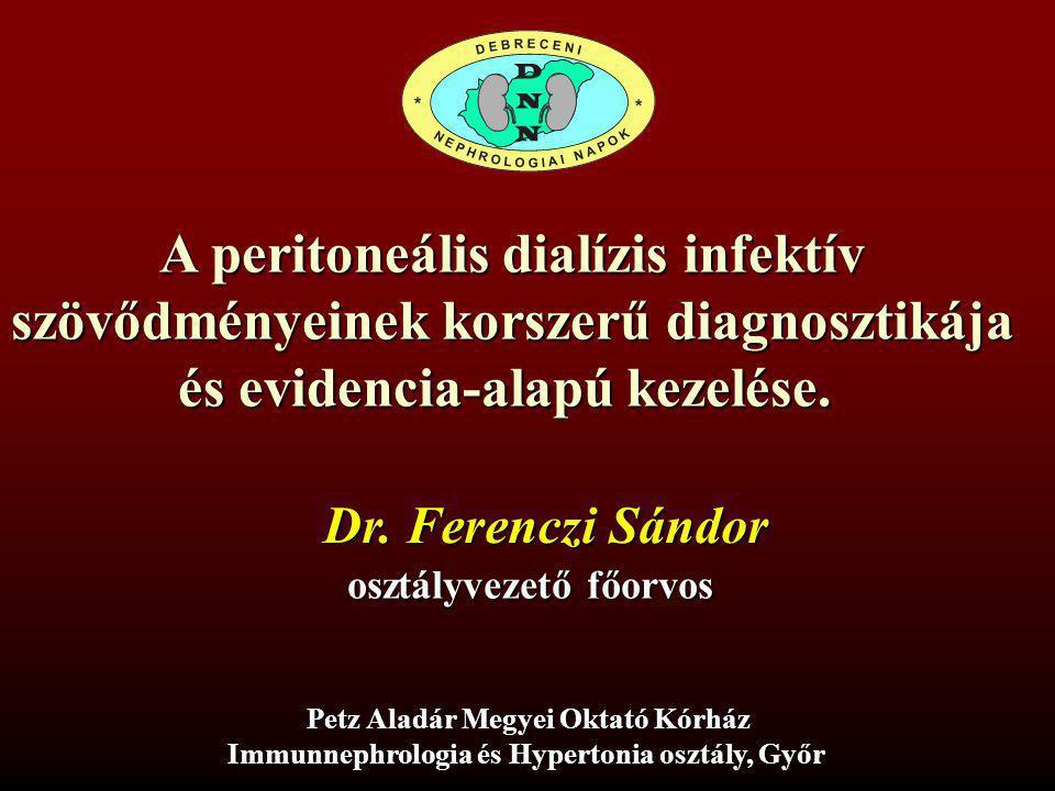 A peritoneális dialízis infektív